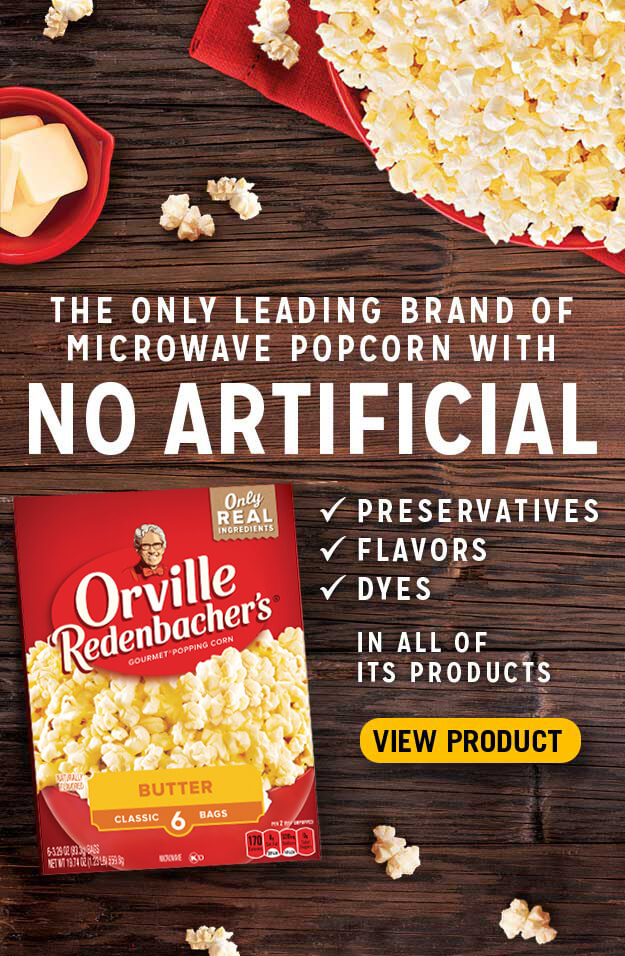 The only leading brand of microwave popcorn with no artificial preservatives flavors or dyes in all of its products